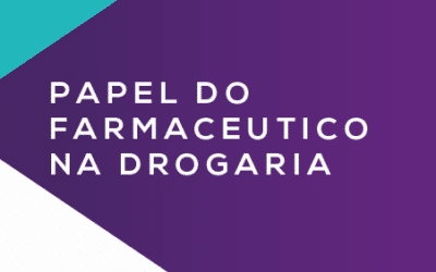 Papel do Farmcêutico na Drogaria