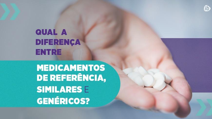 diferenças entre medicamentos